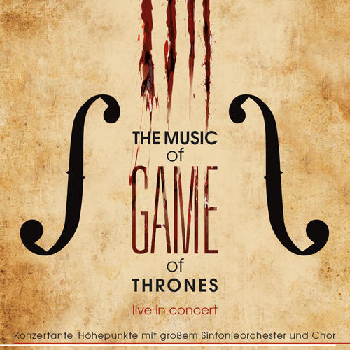 The Music Of Game Of Thrones The Music Of Game Of Thrones Tickets