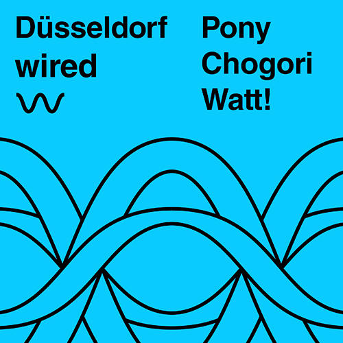 Düsseldorf Wired Tickets