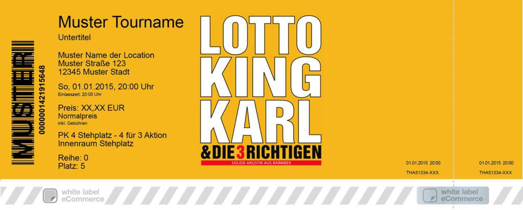 LOTTO KING KARL & DIE 3 RICHTIGEN Colorticket